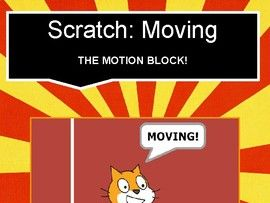 Scratch: Making Things Move (Intermediate #1)