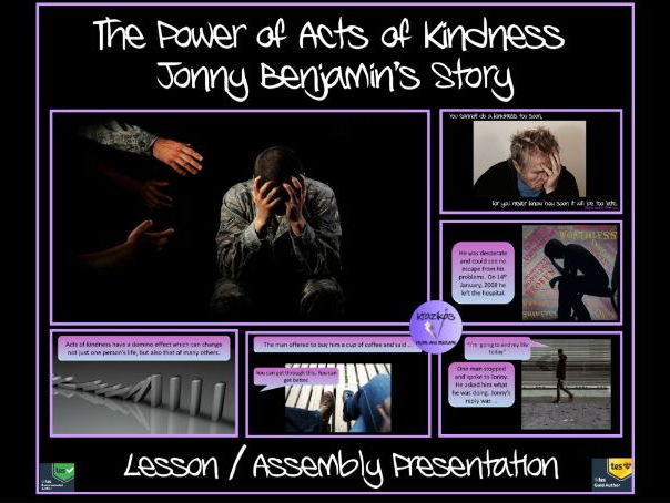 The Power of an Act of Kindness - Johnny Benjamin's Story - Lesson / Assembly Presentation