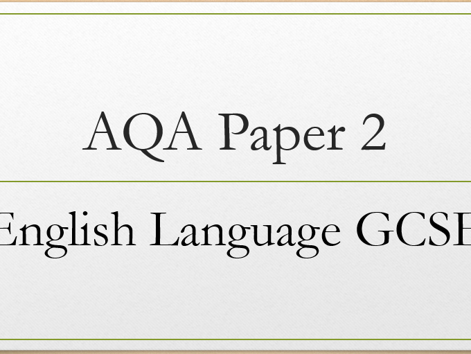 Revision tips and sentence starters for Paper 2 AQA English Language GCSE.