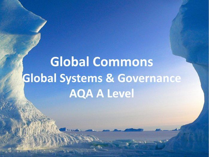 Global Commons - AQA A Level Geography