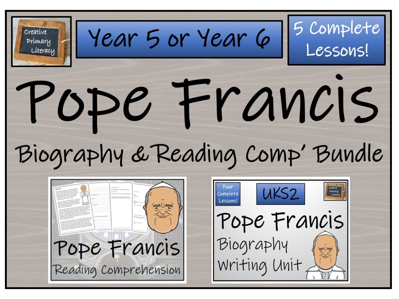 UKS2 Literacy - Pope Francis Reading Comprehension & Biography Bundle