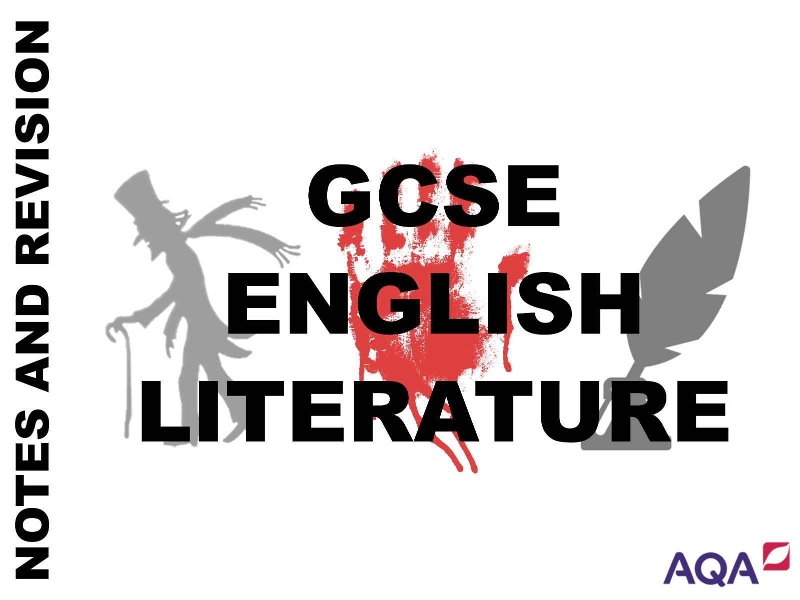 GCSE English Literature - Notes and Model Answers