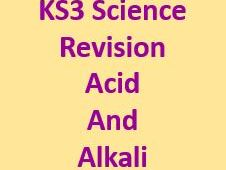 KS3 Science - Acid, Alkali and Simple Reactions Revision/Test