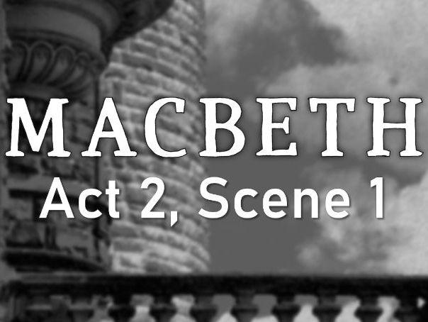 Line by Line: Macbeth (2.1)