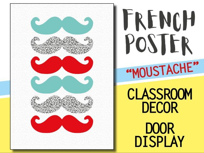 French classroom decor - 1 poster - MOUSTACHE Welcome door display