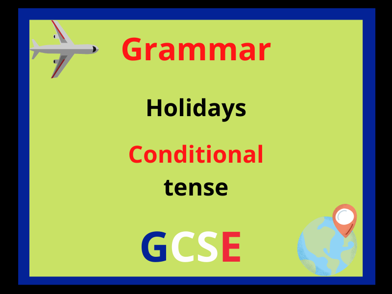 French conditional tense - holidays