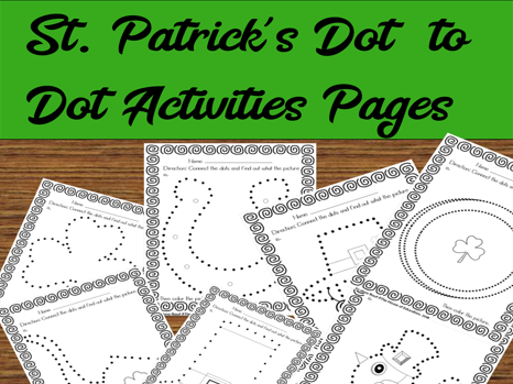 St. Patrick's Dot to Dot Activity Sheets