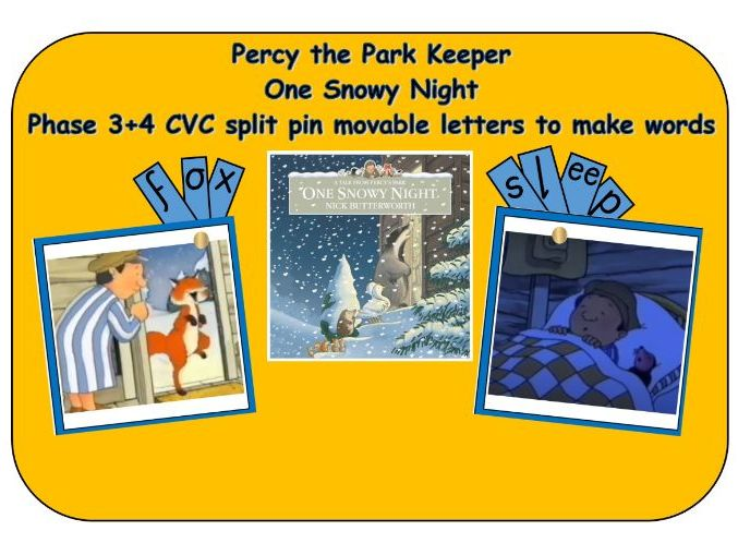 Percy the Park Keeper - One Snowy Night - Phonics phase 3/4 split pin words