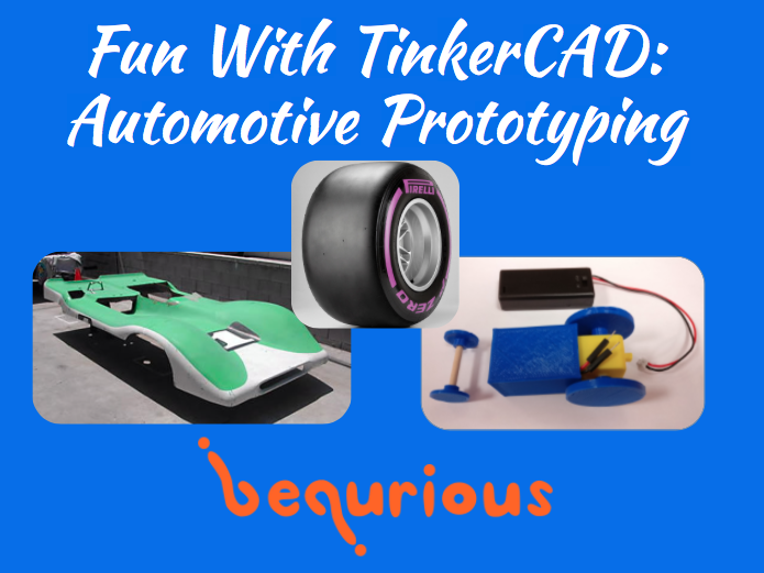 Fun with TinkerCAD - Final Project - Automotive Prototyping