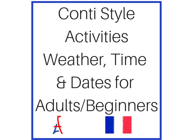 Conti Inspired Activities for Beginners/Adults on weather/time/dates