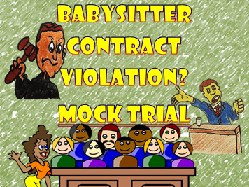 MOCK TRIAL: Babysitter Contract Violation