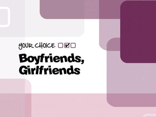 Boyfriends/Girlfriends