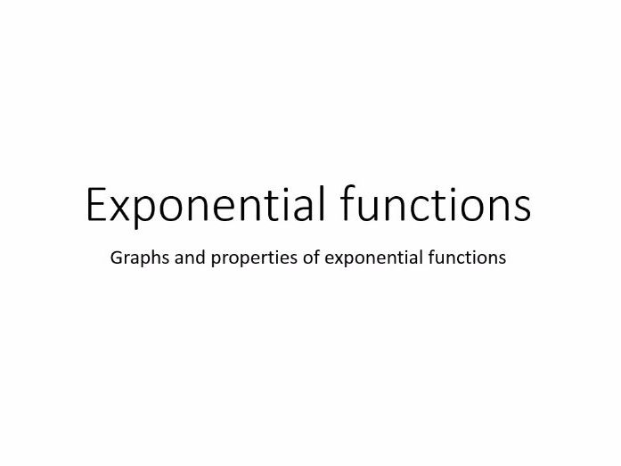 The exponential function.