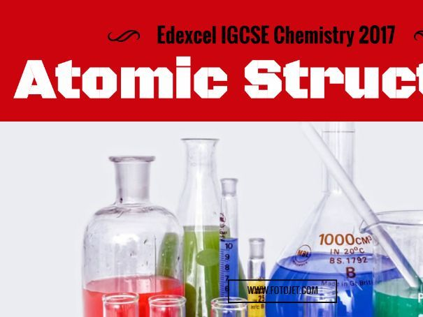 Edexcel IGCSE Chemistry 2017 Atomic Structure