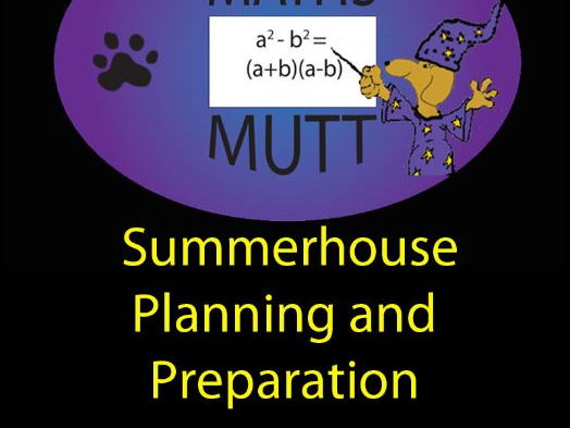 Real World Maths: Summerhouse Planning and Preparation