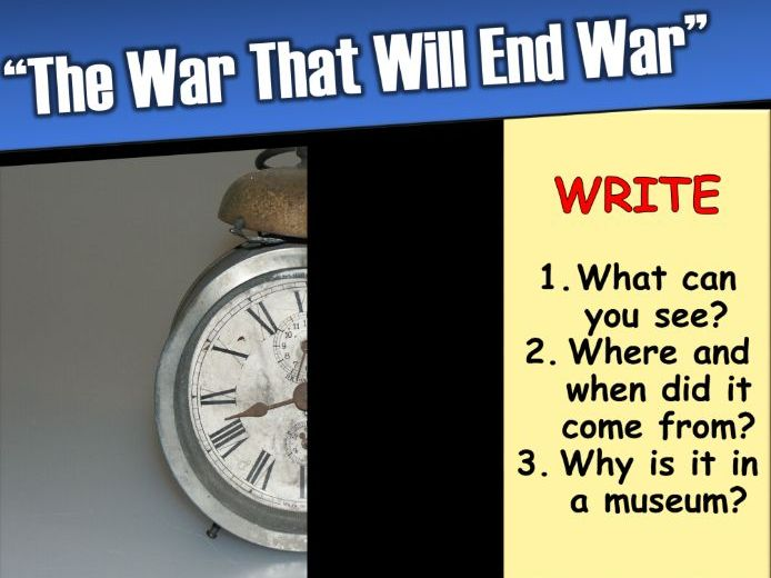 Causes of WW1 - lesson 1 (The significance of WWI)