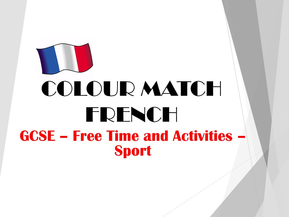 GCSE FRENCH - Free Time Activities - Sport - COLOUR MATCH