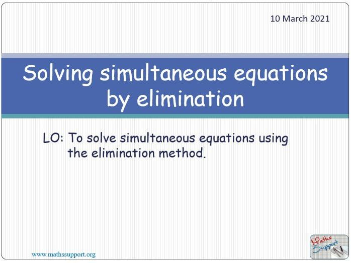 Solving simultaneous equations by elimination