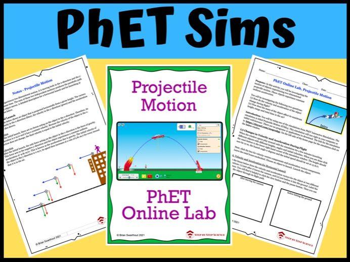 PhET Simulation: Projectile Motion Online Lab