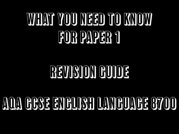 AQA GCSE English Language Paper 1 Revision Guide