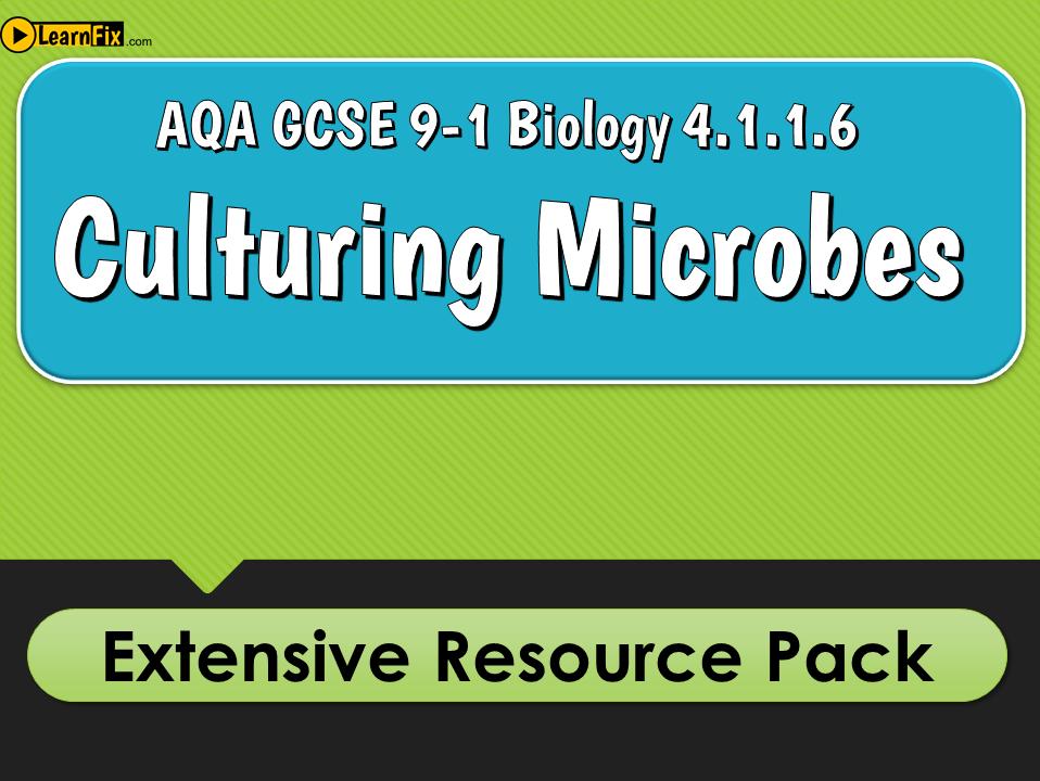 AQA GCSE Biology 9-1 Culturing Microbes- Resource Pack
