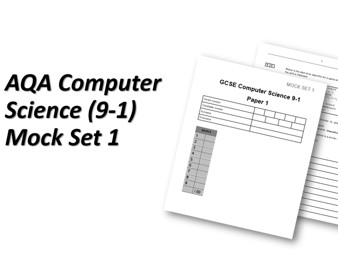 Mock Set 1 - AQA GCSE Computer Science