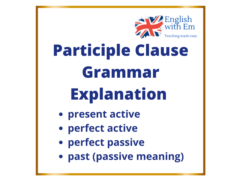 Participle Clause Grammar Explanation