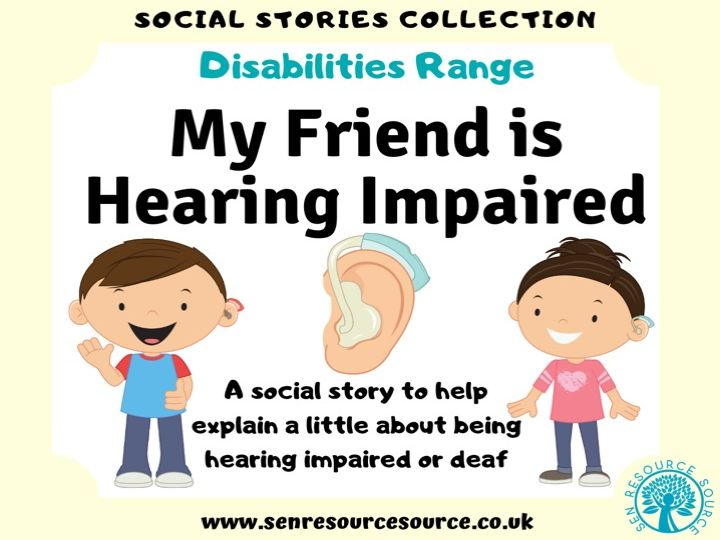 My Friend is Hearing Impaired Social Story