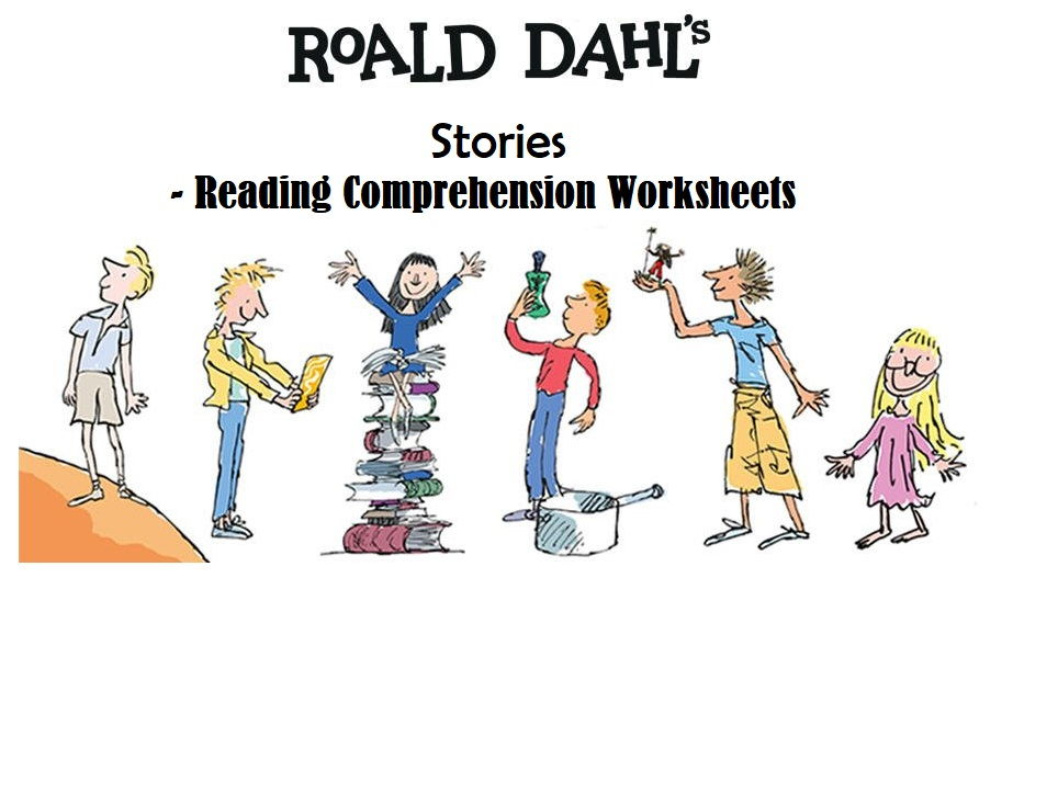 Roald Dahl's Stories and Books - Reading Comprehension Bundle