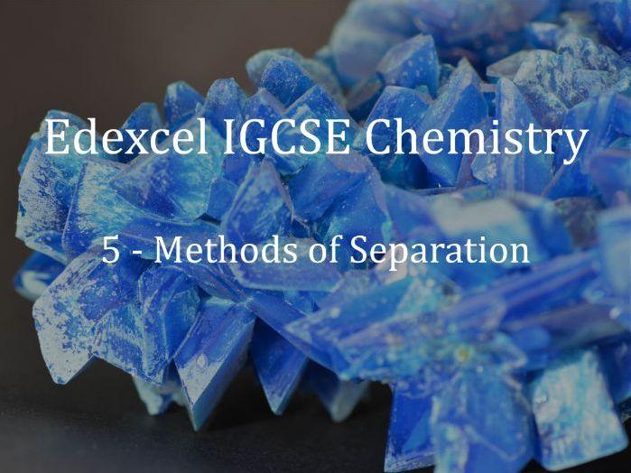 Edexcel IGCSE Chemistry Lecture 5 - Methods of Separation