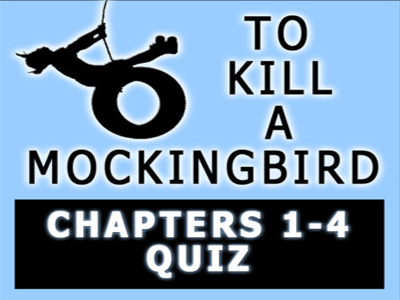 To Kill a Mockingbird Chapters 1-4 Quiz with Answer Key