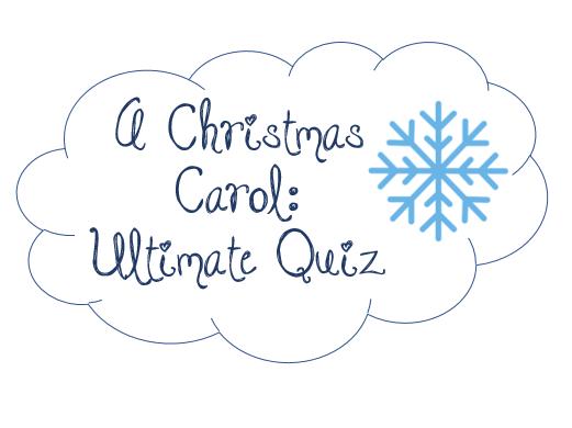 ULTIMATE QUIZ: A Christmas Carol