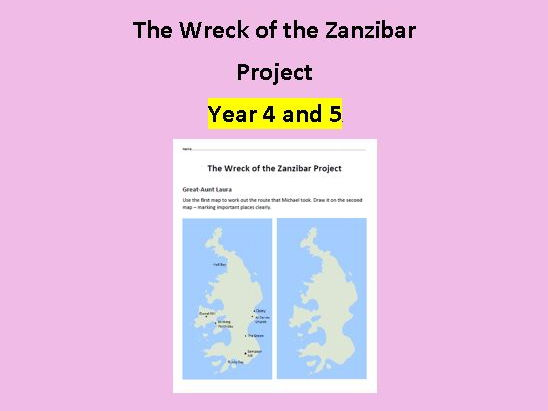 Wreck of the Zanzibar Project for Year 4 and 5