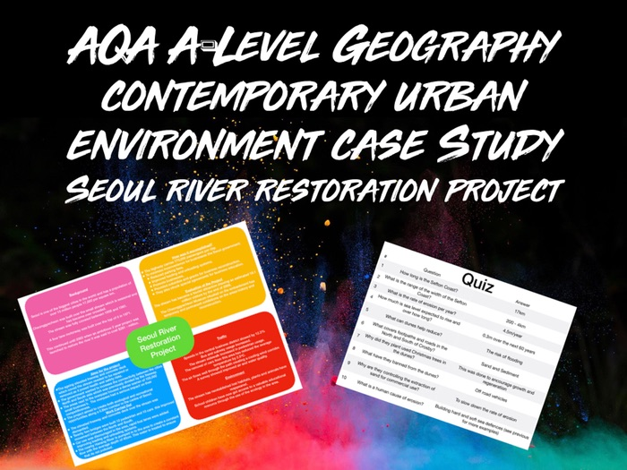 AQA A-Level Geography Contemporary Urban Environments Seoul River Restoration Project Case Study