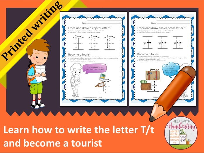 Learn how to write the letter T (Printed style) and become a tourist
