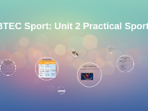 Btec Sport Level 2 Unit 2 Practical Sport LO4 techniques and tactics