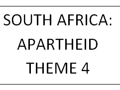 T4: SOUTH AFRICA 1948 - 94 APARTHEID TO RAINBOW NATION