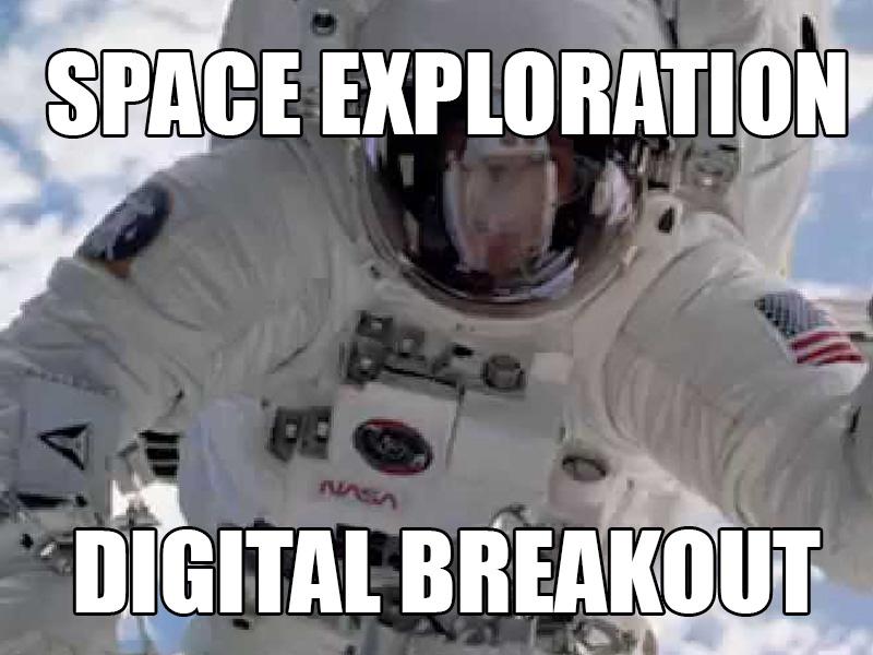 Space Exploration - Digital breakout