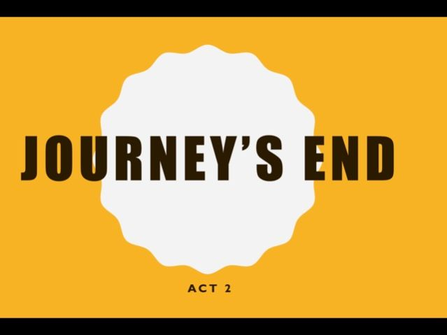 journey's end act 2