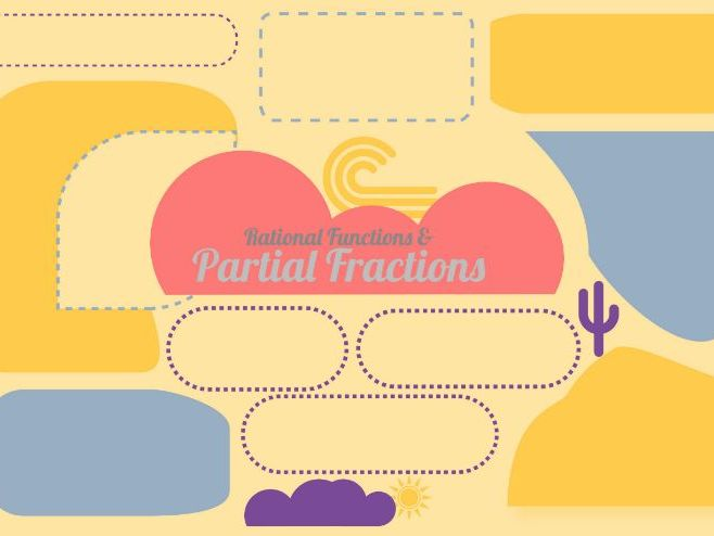 Partial Fractions Rational Functions Revision