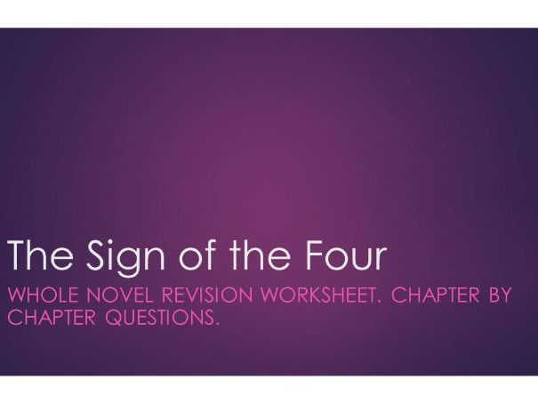 The Sign of the Four: Chapter by chapter revision worksheet