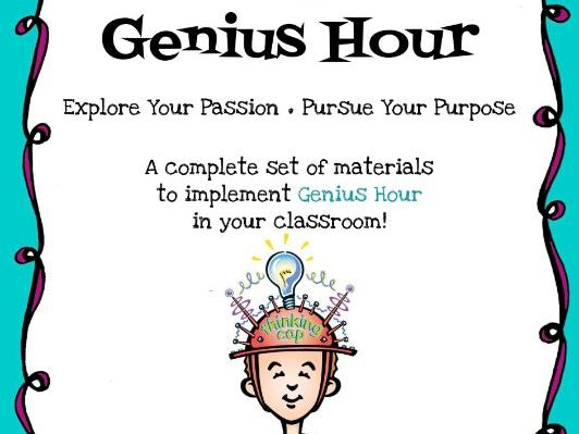 Genius Hour Activity Pack- Explore Your Passion- Pursue Your Purpose