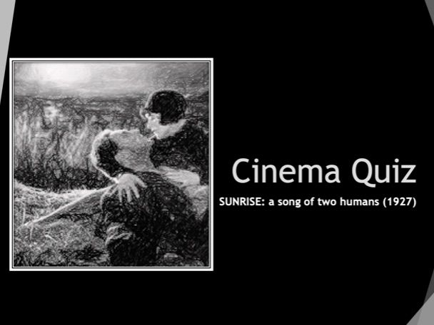 Film Studies A-Level Revision Quiz (Sunrise, 1927)