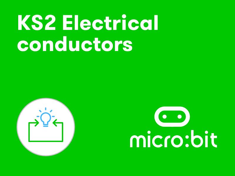 KS2 micro:bit electrical conductors