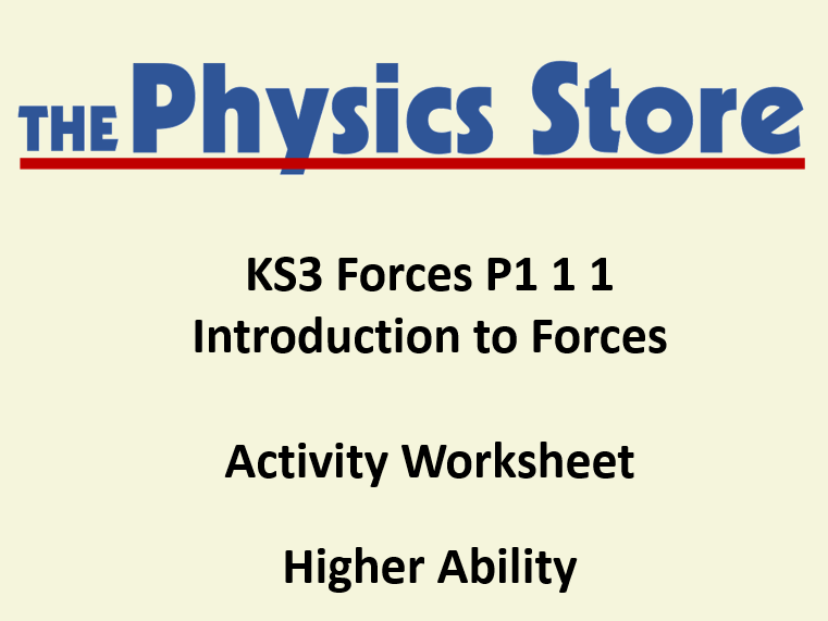 KS3 Physics P1 1 1 Introduction to Forces Activity Worksheet Higher Ability