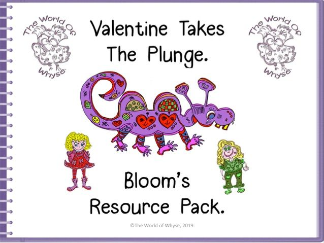 Book 1 - Valentine Takes The Plunge – Bloom's Resource Pack by The World Of Whyse.