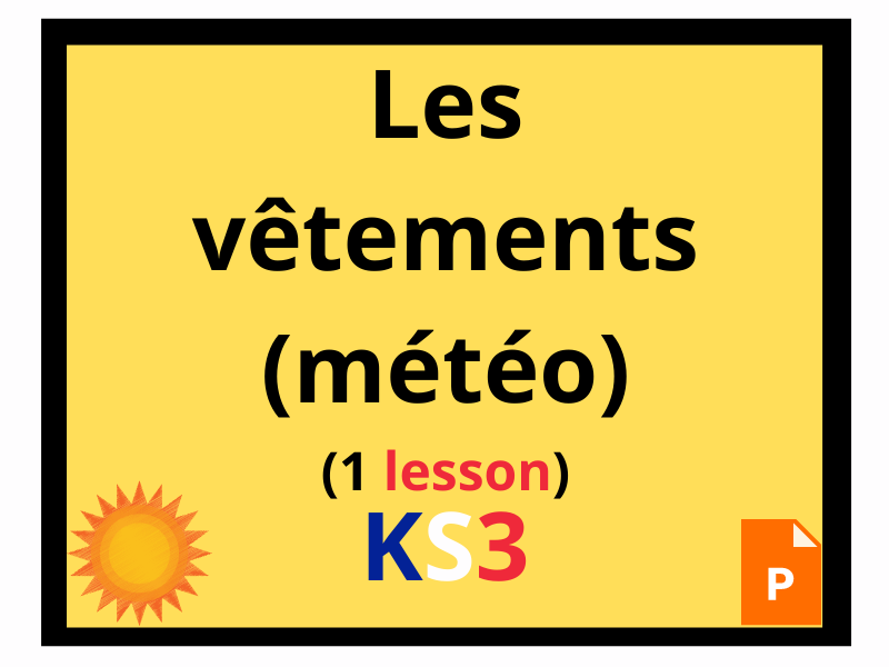 French KS3 clothes weather