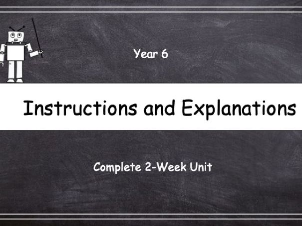 Year 6: Instructions and Explanations (Complete 2-Week Unit)