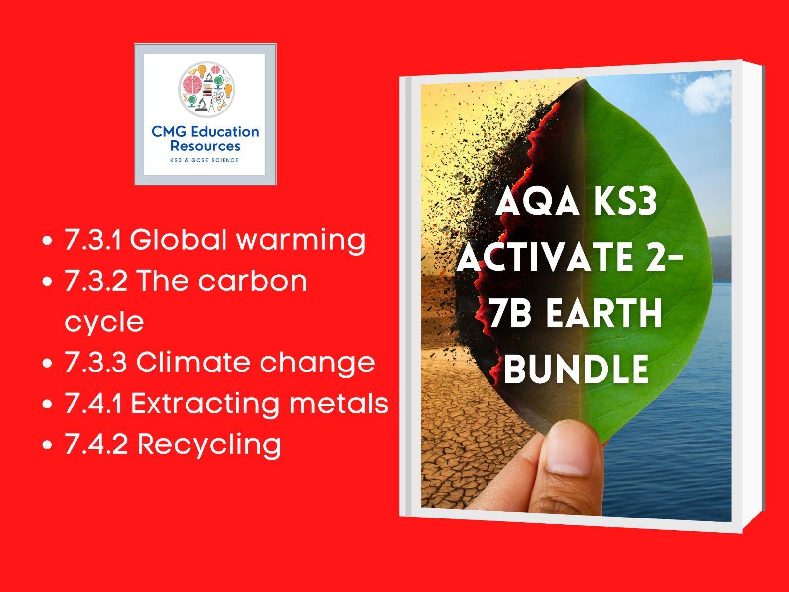 KS3 AQA Activate 2- 7b Earth bundle