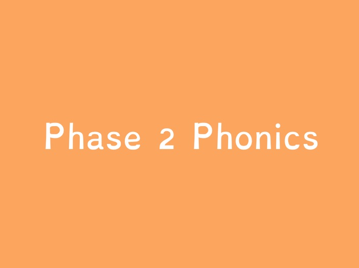 Phase 2 - Sounds, Tricky Words and Sound Button Words